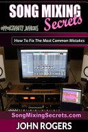 Song Mixing Secrets Book PDF