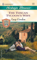 The Tuscan Tycoon s Wife