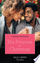 His Princess By Christmas  Mills   Boon True Love  Book