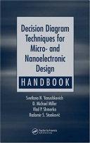Decision Diagram Techniques for Micro- and Nanoelectronic Design Handbook