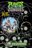 Plants vs. Zombies Volume 6: Boom Boom Mushroom