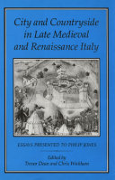 City and Countryside in Late Medieval and Renaissance Italy