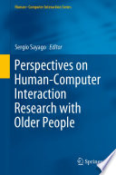 Perspectives on Human Computer Interaction Research with Older People