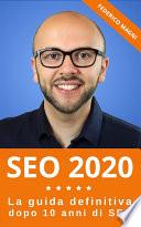 SEO 2020 - La guida definitiva dopo 10 anni di SEO