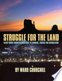 Struggle for the Land Book
