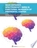 Near-Infrared Spectroscopy (NIRS) in Functional Research of Prefrontal Cortex