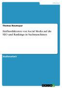 Einflussfaktoren von Social Media auf die SEO und Rankings in Suchmaschinen