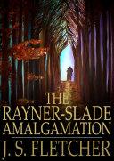 The Rayner-Slade Amalgamation Pdf/ePub eBook