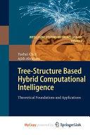 Tree Structure Based Hybrid Computational Intelligence Book