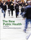"""The New Public Health"" by Theodore H. Tulchinsky, Elena A. Varavikova"
