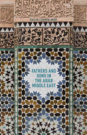 Pdf Fathers and Sons in the Arab Middle East Telecharger