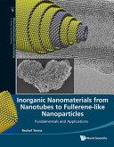 Inorganic Nanomaterials from Nanotubes to Fullerene like Nanoparticles