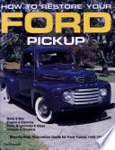 How to Restore Your Ford Pick Up Book