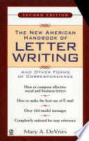 The New American Handbook of Letter Writing  : Second Edition