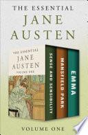 The Essential Jane Austen Volume One