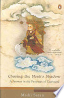 Chasing The Monk s Shadow