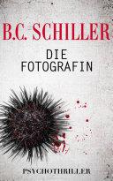 Die Fotografin - Psychothriller