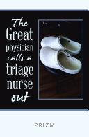 The Great Physician Calls a Triage Nurse Out Pdf/ePub eBook