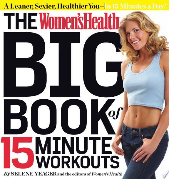 The Women's Health Big Book of 15-M