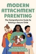 Modern Attachment Parenting