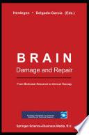 Brain Damage and Repair Book
