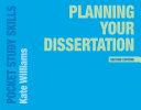 PLANNING YOUR DISSERTATION