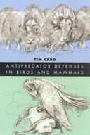 Antipredator Defenses in Birds and Mammals