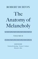 The Anatomy of Melancholy  Volume II