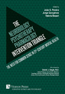 The Neurobiology Psychotherapy Pharmacology Intervention Triangle