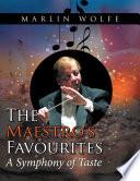 The Maestro   S Favourites