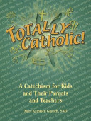 Totally Catholic!