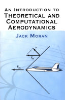 An Introduction to Theoretical and Computational Aerodynamics