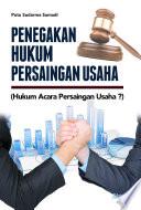 Penegakan Hukum Persaingan Usaha (Hukum Acara Persaingan Usaha ...