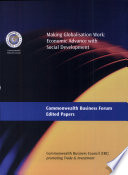 Edited papers of the Commonwealth Business Forum in Johannesburg, 9-11 November 1999, policies, strategies and partnerships