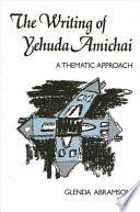 Writing of Yehuda Amichai, The