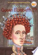Who was Queen Elizabeth