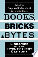 Books Bricks And Bytes