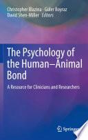 The Psychology of the Human Animal Bond
