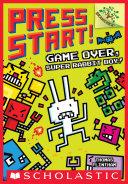 Game Over, Super Rabbit Boy! A Branches Book (Press Start! #1) Pdf/ePub eBook