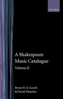A Shakespeare Music Catalogue  Volume II