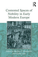 Contested Spaces of Nobility in Early Modern Europe Book