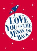 I Love You to the Moon and Back Pdf/ePub eBook
