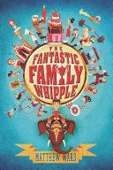 The Fantastic Family Whipple Pdf/ePub eBook