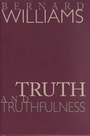 Truth & truthfulness: an essay in genealogy