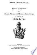 Special Symposium on Recent Advances of Immunohematology in Honor of Philip Levine