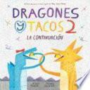 Dragones y Tacos 2