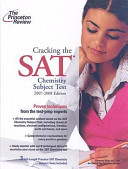 Cracking the Sat Chemistry Subject Test  2007 2008 Edition