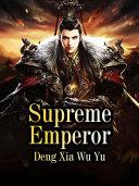 Supreme Emperor