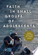 Faith In Small Groups Of Adolescents