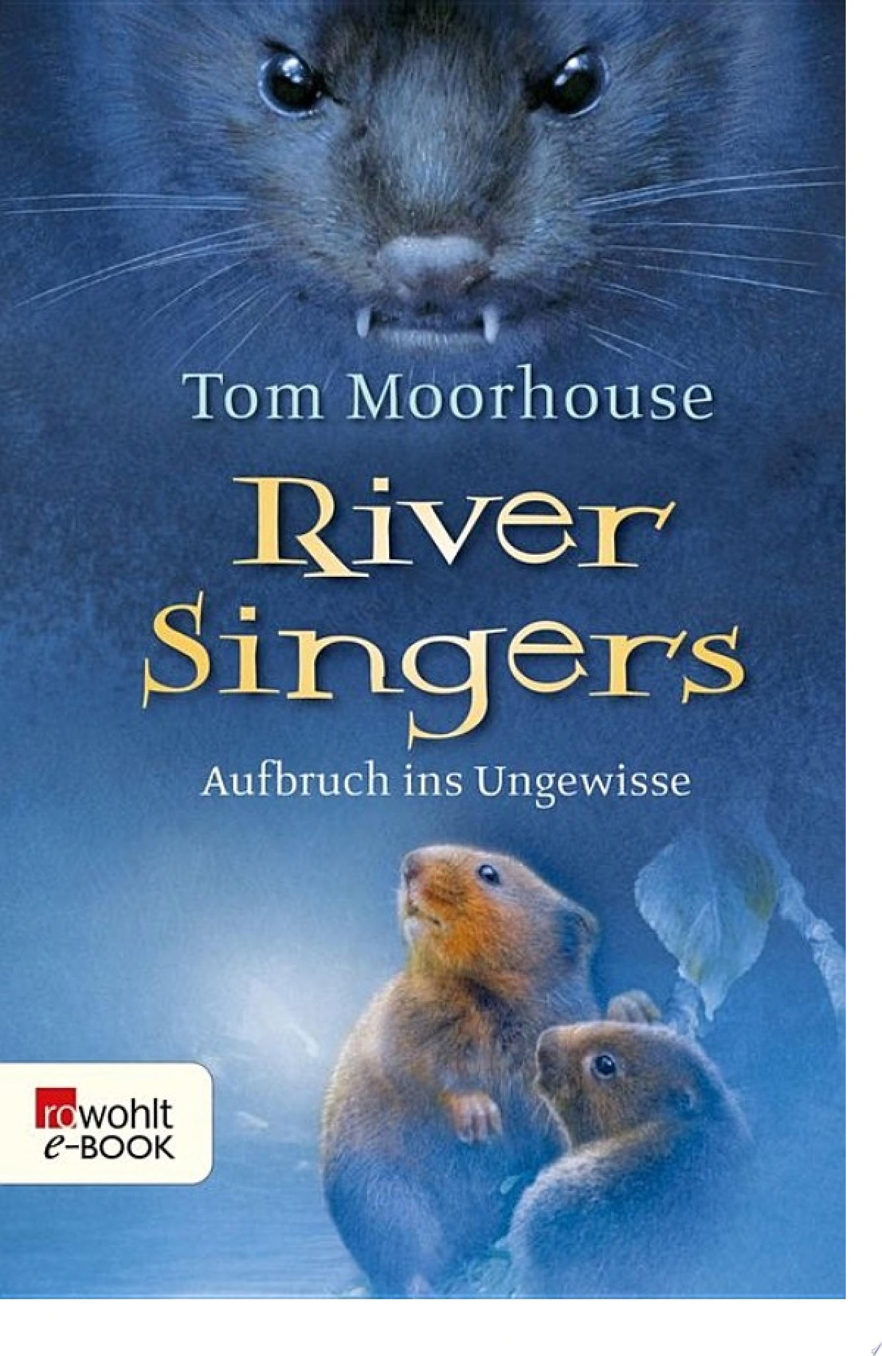River Singers  Aufbruch ins Ungewisse